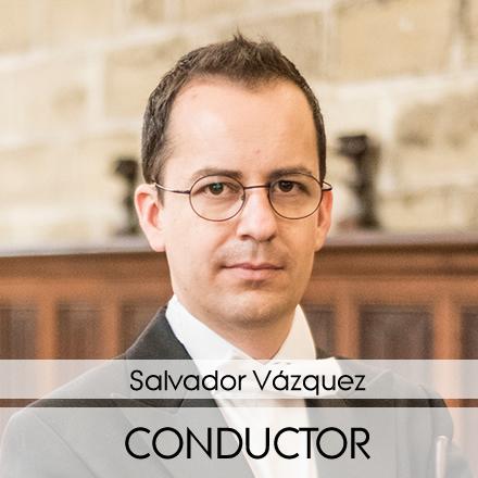 Director de orquesta - Conductor - Salvador Vázquez