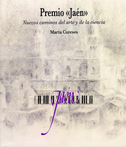 Portada libro: Premio «Jaén». Nuevos caminos del arte y de la ciencia